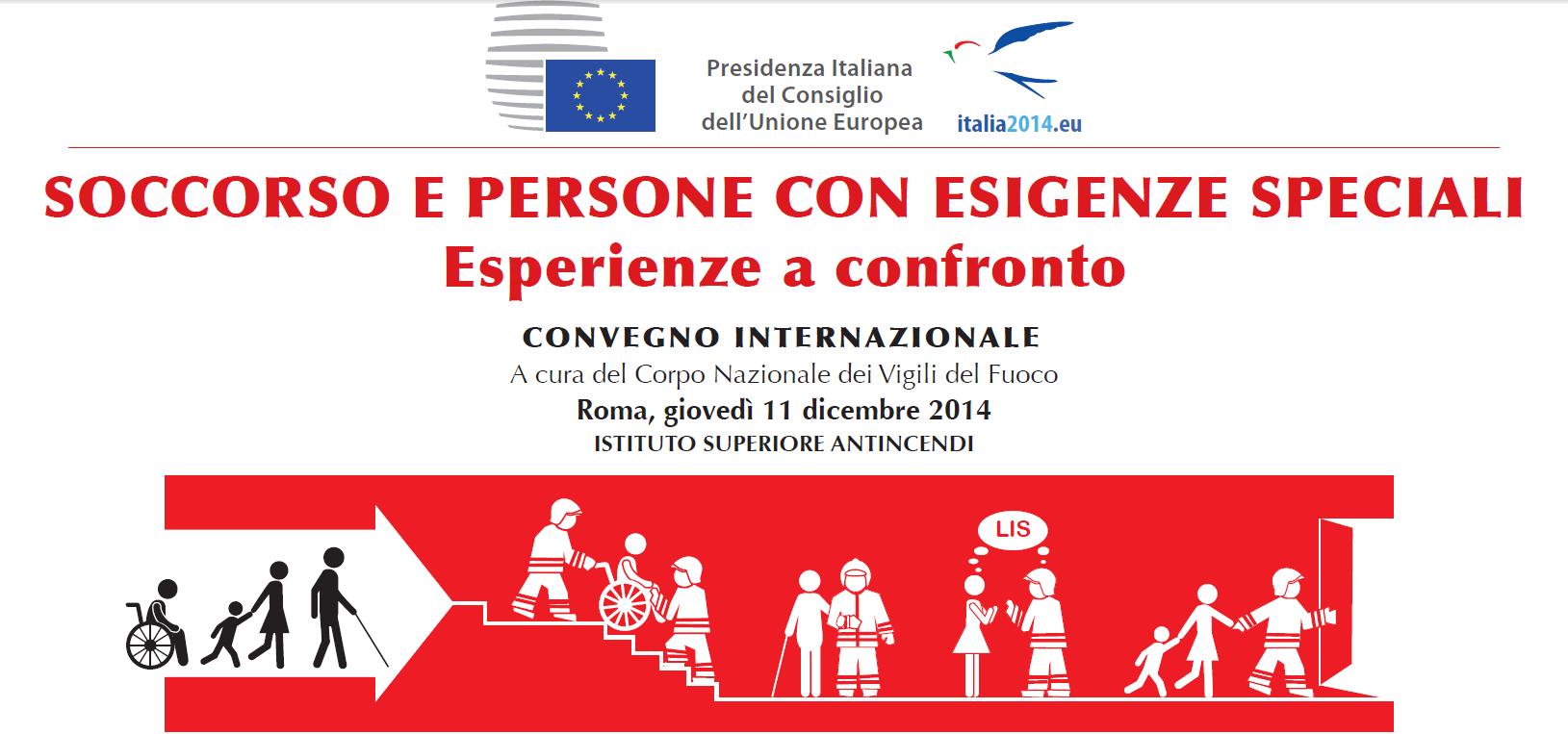 """Convegno internazionale CNVV """"Soccorso e persone con esigenze speciali. Esperienze a confronto"""""""
