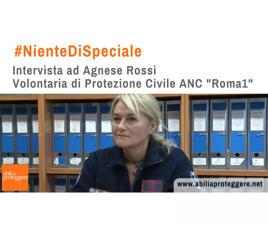 Intervista ad Agnese Rossi protezione civile e disabilità cognitiva
