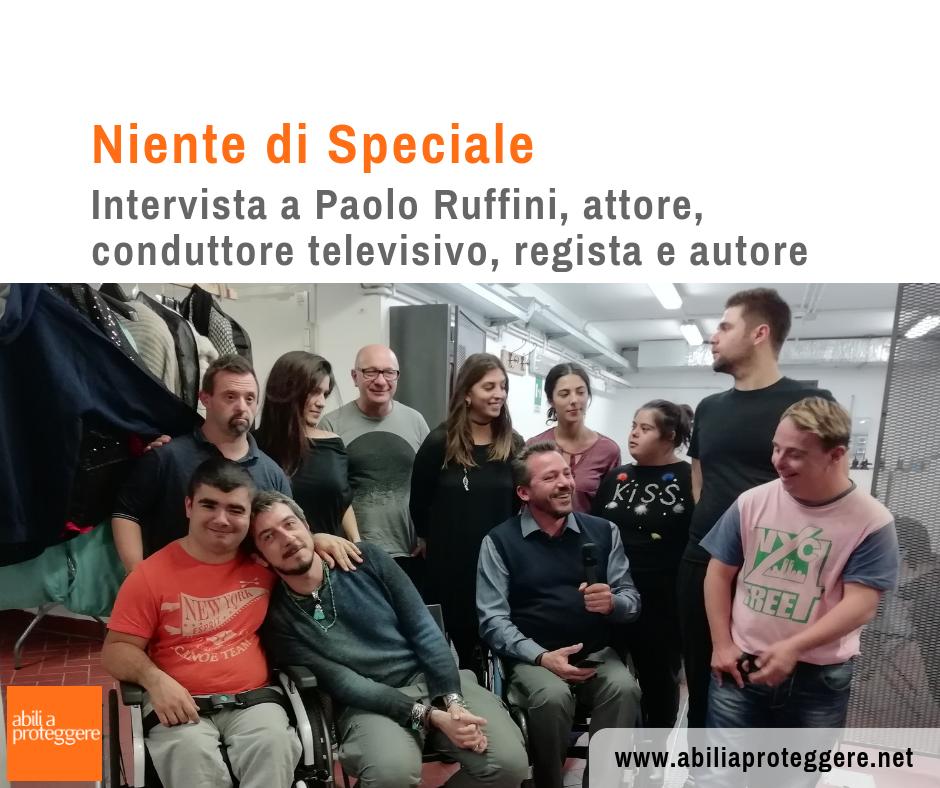 Niente di speciale Intervista a Paolo Ruffini
