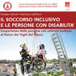 """locandina convegno """"Il soccorso inclusivo e le persone con disabilità. L'esperienza delle persone con sclerosi multipla al fianco dei Vigili del Fuoco"""""""